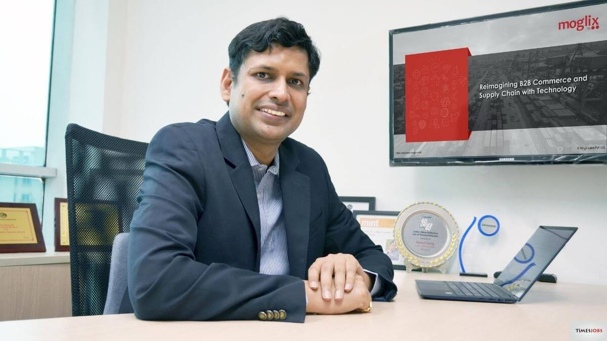 Moglix CEO and Founder Rahul Garg Interview with Timesjobs